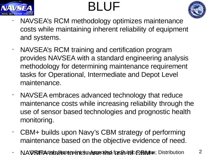 The Naval Sea Systems Command (NAVSEA) Reliability Centered