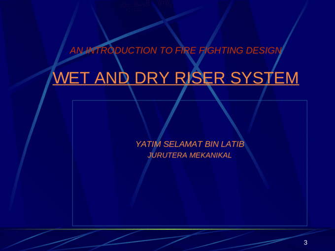 Introduction to Wet & Dry Riser System ppt
