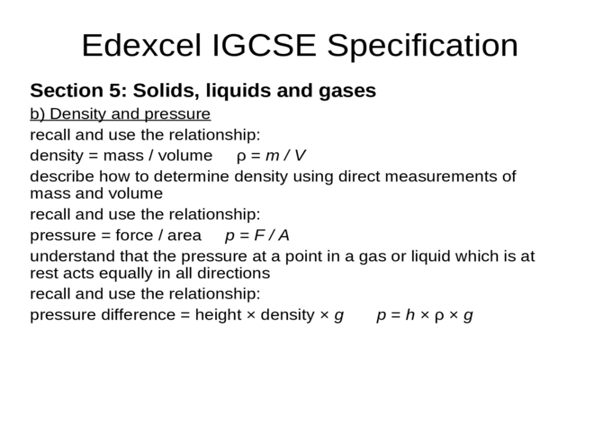 EDEXCEL IGCSE PHYSICS 5-1 Density and Pressure